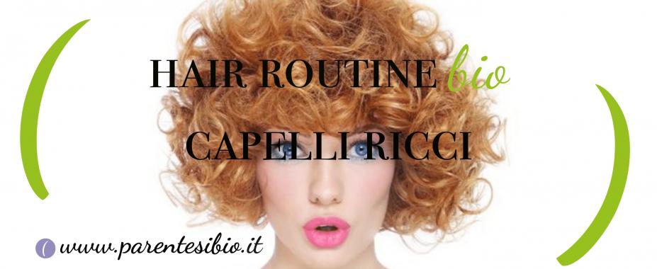 Hair routine Bio Capelli Ricci 3a70b3c298c4